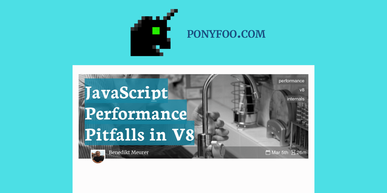 QnA VBage JavaScript Performance Pitfalls in V8