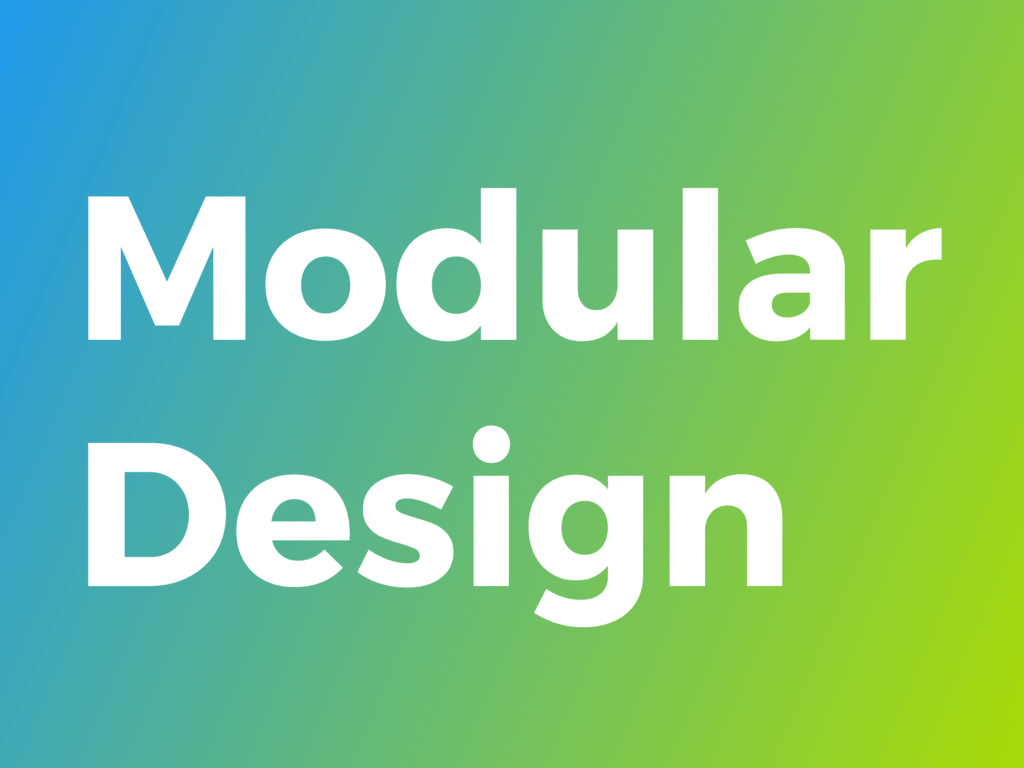 A Guide To Modular Design Thinking